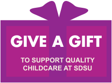 Give a Gift to support Quality Childcare at SDSU